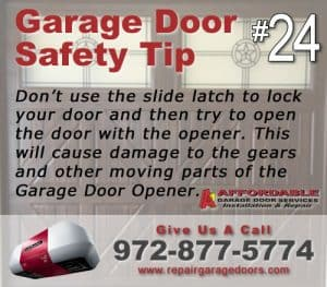 Garage Safety Tip 24 - Dont use the slide lock